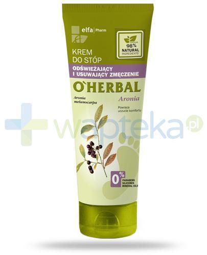 O'Herbal odświeżający krem do stóp usuwający zmęczenie z ekstraktem z aronii 75 ml Elfa Pharm